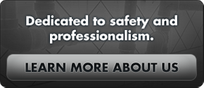 Dedicated to safety and professionalism